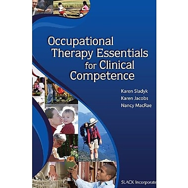 Occupational Therapy Essentials for Clinical Competence, New Book, (9781556428197)