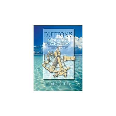 Dutton's Nautical Navigation, 15th Edition, New Book, (9781557502483)