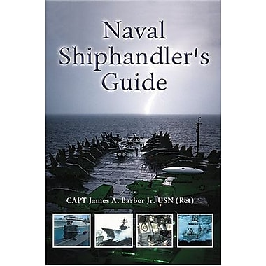 Naval Shiphandler's Guide (Blue and Gold), New Book, (9781557504357)