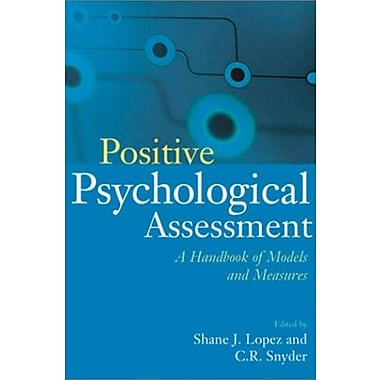Positive Psychological Assessment: A Handbook of Models and Measures, New Book, (9781557989888)