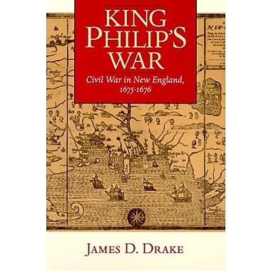 King Philip's War: Civil War in New England, 1675-1676, New Book, (9781558492240)