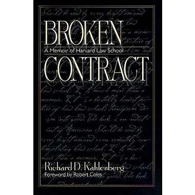 Broken Contract: A Memoir of Harvard Law School, New Book, (9781558492349)