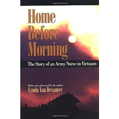 Home before Morning: The Story of an Army Nurse in Vietnam, New Book, (9781558492981)