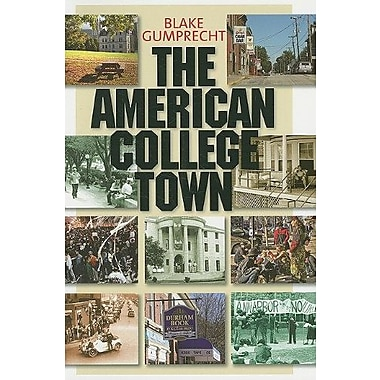The American College Town, New Book, (9781558498136)
