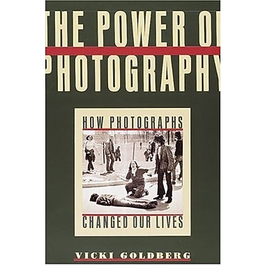The Power of Photography: How Photographs Changed Our Lives, Used Book, (9781558594678)