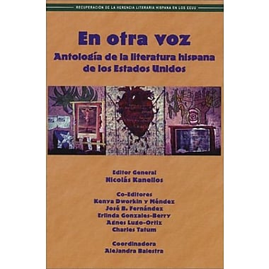 En Otra Voz: Antologia de la Literatura Hispana de los Estados Unidos (Spanish Edition), New Book, (9781558853461)