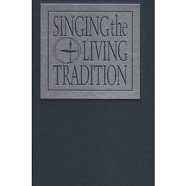 Singing the Living Tradition, New Book, (9781558962606)
