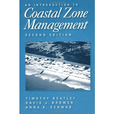 An Introduction to Coastal Zone Management: Second Edition, New Book, (9781559639156)