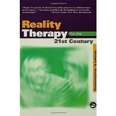 Reality Therapy for the 21st Century, New Book, (9781560328865)