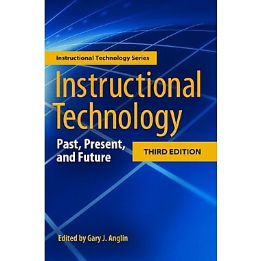 Instructional Technology: Past, Present, and Future, New Book, (9781563088063)