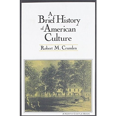 A Brief History of American Culture, New Book, (9781563248658)