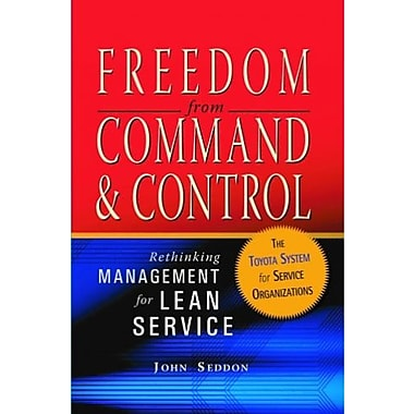 Freedom from Command and Control: Rethinking Management for Lean Service, Used Book, (9781563273278)