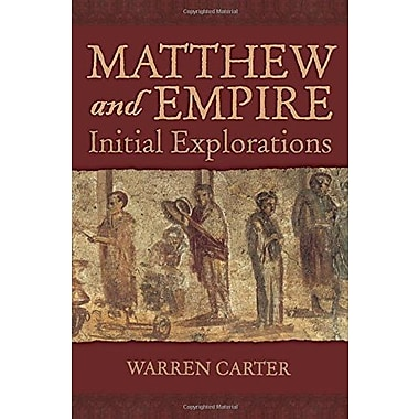 Matthew and Empire: Initial Explorations, New Book, (9781563383427)