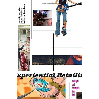 Experiential Retailing: Concepts and Strategies That Sell, Used Book, (9781563673993)
