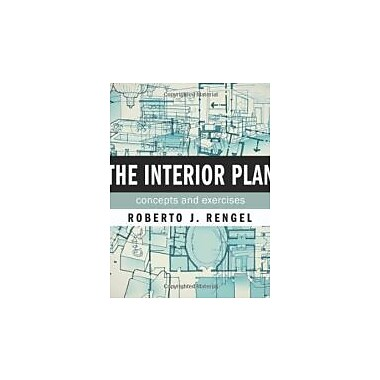 The Interior Plan: Concepts and Exercises, New Book, (9781563679339)