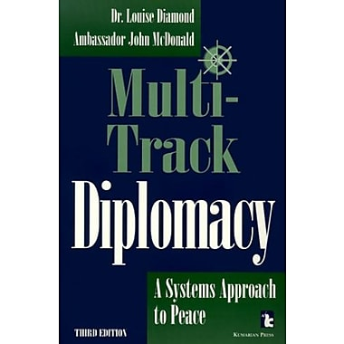Multi-Track Diplomacy: A Systems Approach to Peace (Kumarian Press Books for a World That Works), New Book, (9781565490574)