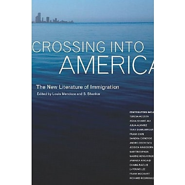 Crossing Into America: The New Literature Of Immigration, New Book, (9781565848955)