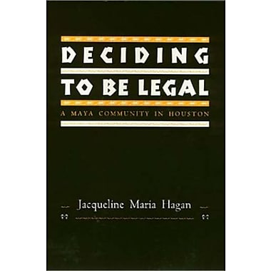 Deciding To Be Legal: A Maya Community in Houston (Policy)