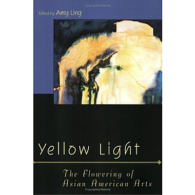 Yellow Light: The Flowering of Asian American Arts (Asian American History & Culture), New Book, (9781566398176)