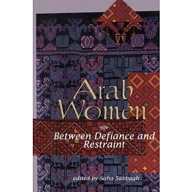 Arab Women: Between Defiance and Restraint, New Book, (9781566561877)