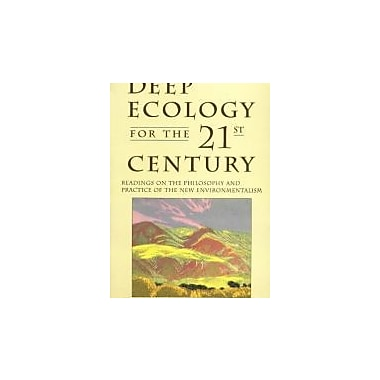 Deep Ecology for the Twenty-First Century, New Book, (9781570620492)