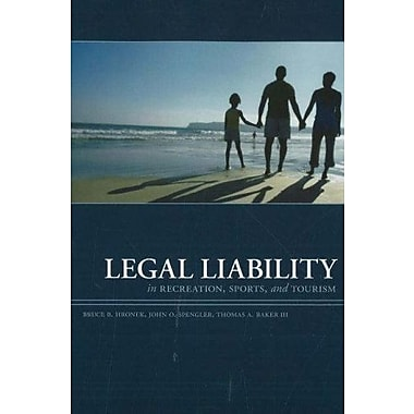 Legal Liability in Recreation Sports and Tourism, 3rd Edition, New Book, (9781571675712)