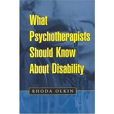What Psychotherapists Should Know About Disability, Used Book, (9781572306431)