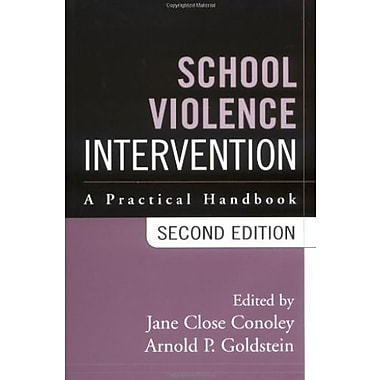 School Violence Intervention, Second Edition: A Practical Handbook, Used Book, (9781572306714)
