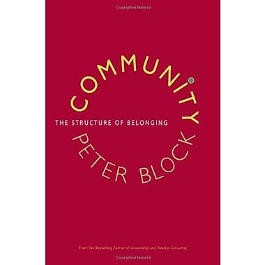 Community: The Structure of Belonging, New Book, (9781576754870)