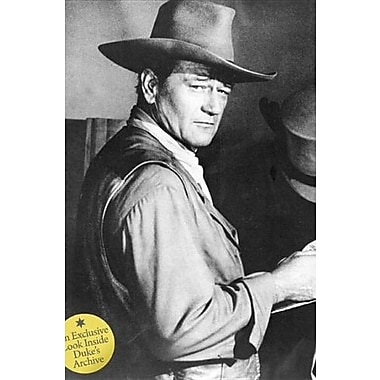 John Wayne: The Legend and the Man: An Exclusive Look Inside Duke's Archive, Used Book, (9781576875902)