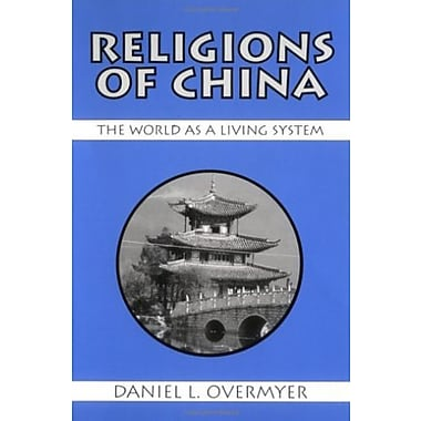 Religions of China: The World As a Living System, New Book, (9781577660002)