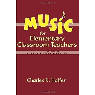 Music for Elementary Classroom Teachers, New Book, (9781577663225)