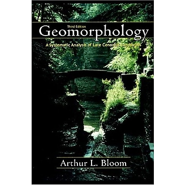 Geomorphology: A Systematic Analysis of Late Cenozoic Landforms, New Book, (9781577663546)