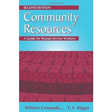 Community Resources: A Guide for Human Service Workers