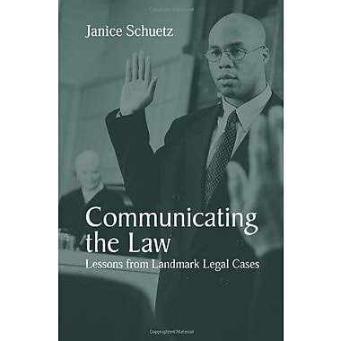 Communicating the Law: Lessons from Landmark Legal Cases, New Book, (9781577664765)