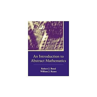 An Introduction to Abstract Mathematics, New Book, (9781577665397)