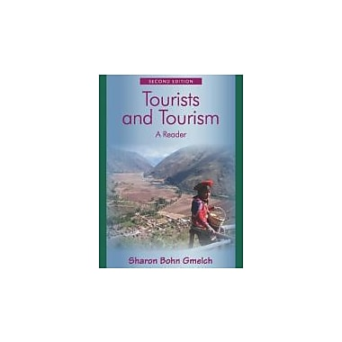 Tourists and Tourism: A Reader, Used Book, (9781577666363)