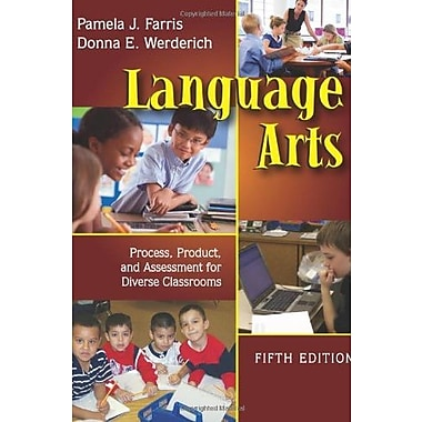 Language Arts: Process, Product, and Assessment for Diverse Classrooms, New Book, (9781577666837)