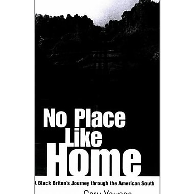 No Place Like Home: A Black Briton's Journey Through the American South, New Book, (9781578064885)
