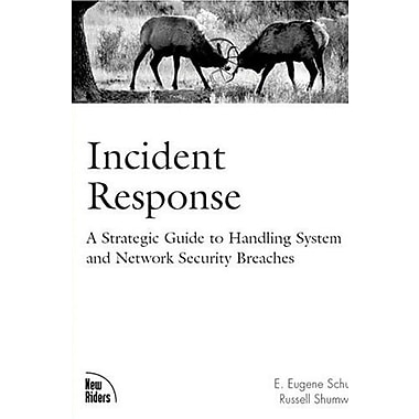 Incident Response: A Strategic Guide to Handling System and Network Security Breaches, New Book, (9781578702565)