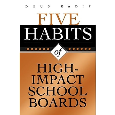 Five Habits of High-Impact School Boards, New Book, (9781578861767)