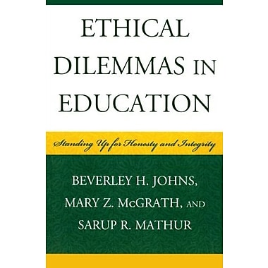 Ethical Dilemmas in Education: Standing Up for Honesty and Integrity, New Book, (9781578867837)