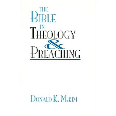The Bible in Theology & Preaching, New Book, (9781579102449)