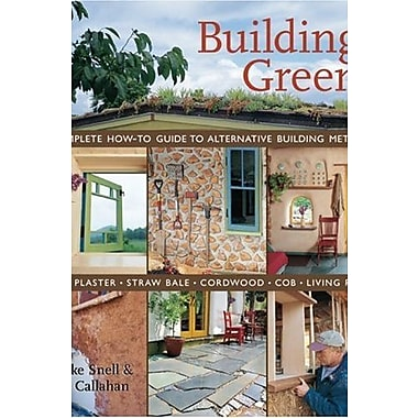 Building Green: A Complete How-To Guide to Alternative Building Methods Earth Plaster, New Book, (9781579905323)