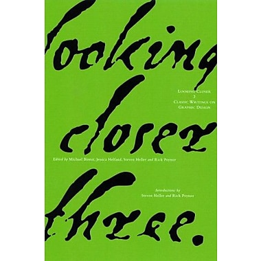 Looking Closer 3: Classic Writings on Graphic Design, New Book, (9781581150223)