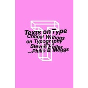 Texts on Type: Critical Writings on Typography, New Book, (9781581150827)