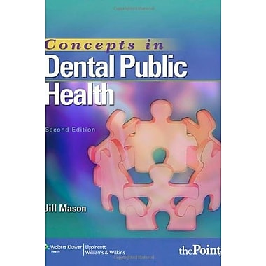 Concepts in Dental Public Health, New Book, (9781582558417)