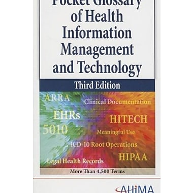 Pocket Glossary of Health Information Management and Technology, New Book, (9781584263142)