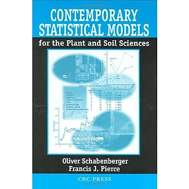 Contemporary Statistical Models for the Plant and Soil Sciences, New Book, (9781584881117)
