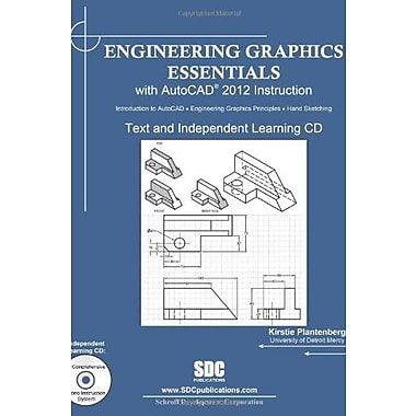 Engineering Graphics Essentials with AutoCAD 2012 Instruction, New Book, (9781585036837)